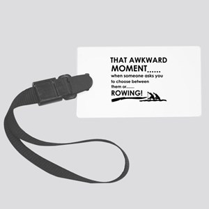Awkward moment rowing designs Large Luggage Tag