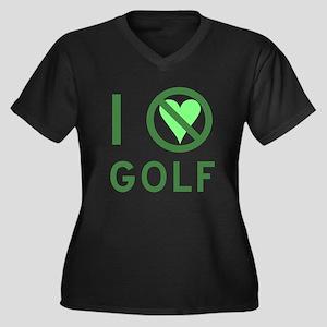 I Hate Golf Women's Plus Size V-Neck Dark T-Shirt