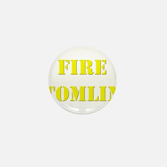 Fire Tomlin Outline Mini Button