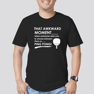 Awkward moment ping pong designs Men's Fitted T-Sh