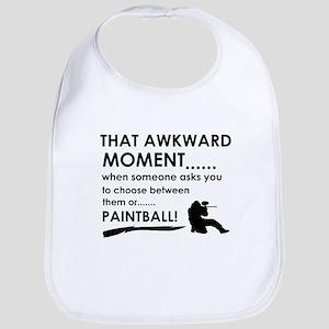 Awkward moment paintball designs Bib