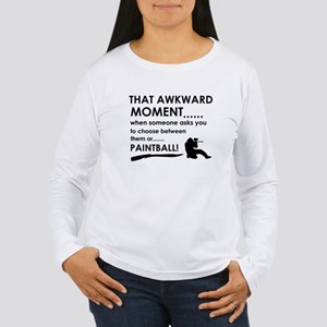 Awkward moment paintball designs Women's Long Slee