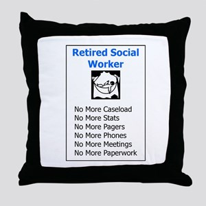 Retired Social Worker Throw Pillow