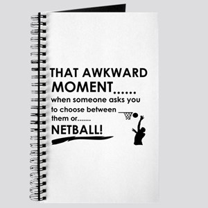 Awkward moment netball designs Journal
