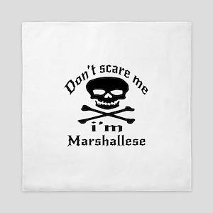 Do Not Scare Me I Am Marshallese Queen Duvet