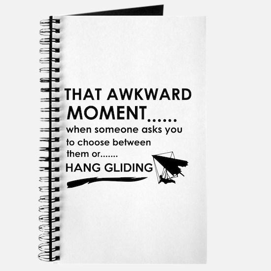 Awkward moment hand gliding designs Journal