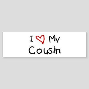 I Love My Cousin Bumper Sticker
