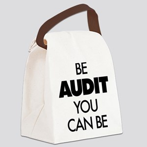 Be Audit You Can Be Canvas Lunch Bag