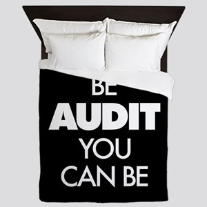 Be Audit You Can Be Queen Duvet