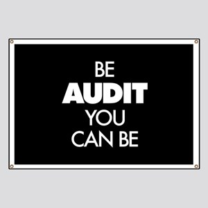 Be Audit You Can Be Banner