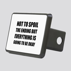 Spoil Ending Everything Okay Hitch Cover