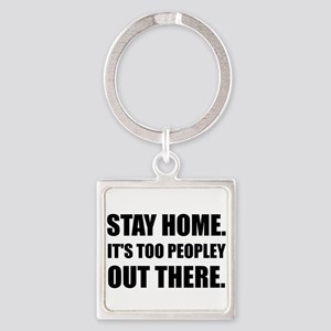 Stay Home Too Peopley Keychains