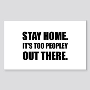 Stay Home Too Peopley Sticker