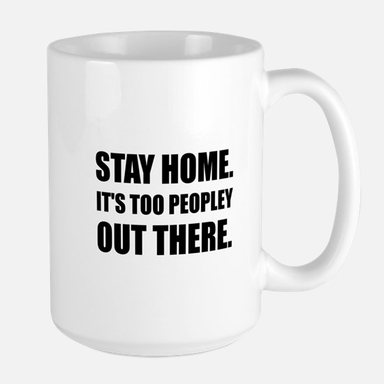 Stay Home Too Peopley Mugs