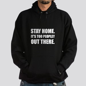 Stay Home Too Peopley Sweatshirt