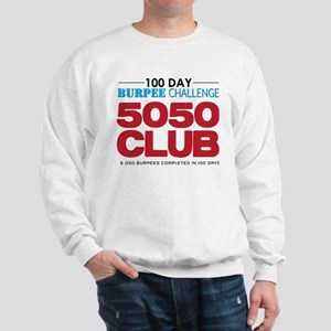 100 Day Burpee Challenge 5050 Club Sweatshirt