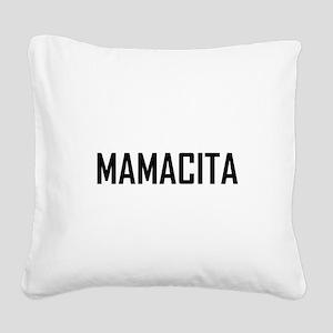 Mamacita Square Canvas Pillow