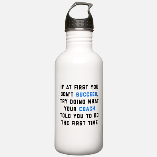 Try Doing What Your Co Water Bottle