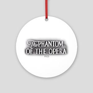 The Phantom of the Opera 1925 Ornament (Round)