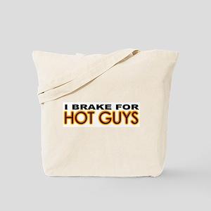 Brake for Hot Guys - Gay Tote Bag