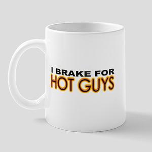 Brake for Hot Guys - Gay Mug