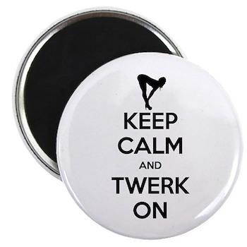 Keep Calm and Twerk On 2.25