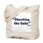 Checking The Gate Tote Bag