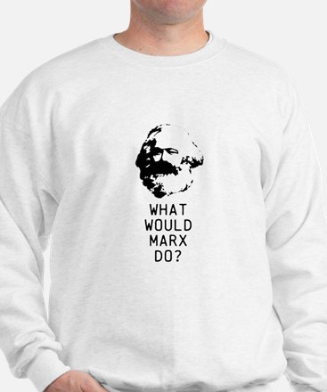 What Would Max Weber Do? Sweatshirt