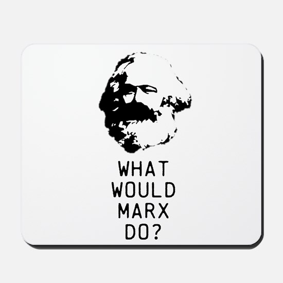 What Would Karl Marx Do? Mousepad