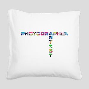 PHOTOGRAPHER-ARTIST-COLOR Square Canvas Pillow