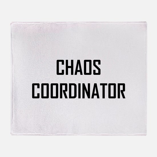 Chaos Coordinator Throw Blanket