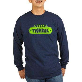 Neon Green Team Twerk Long Sleeve Dark T-Shirt