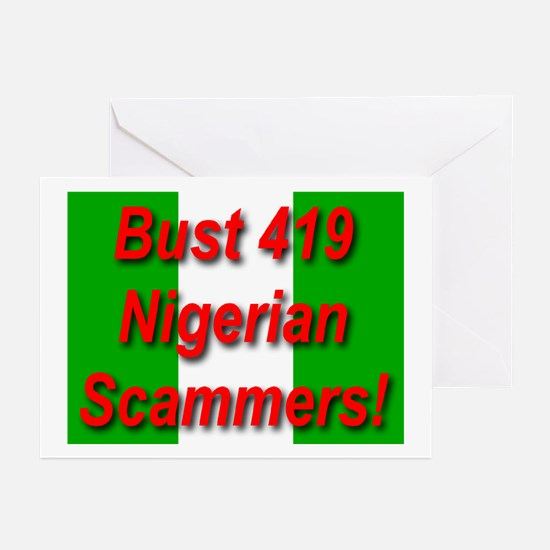 Bust 419 Nigerian Scammers! Greeting Cards (Packag