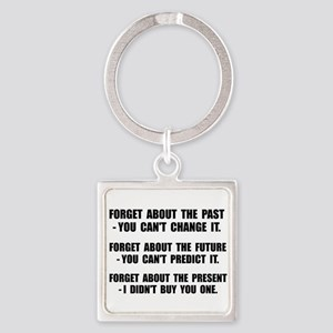 Forget Present Keychains