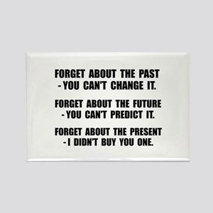 Forget Present Rectangle Magnet (10 pack)