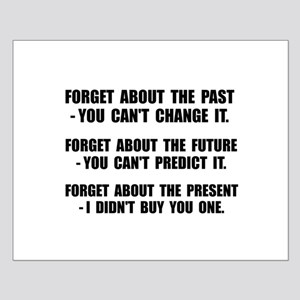 Forget Present Posters