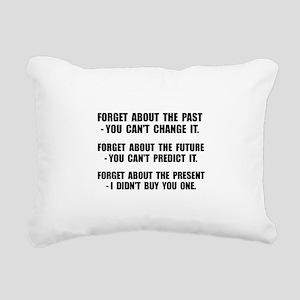 Forget Present Rectangular Canvas Pillow