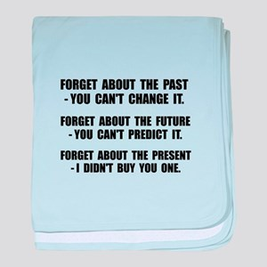Forget Present baby blanket
