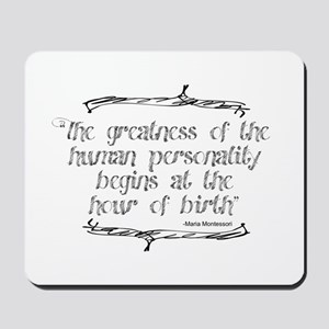 Greatness From Birth Mousepad
