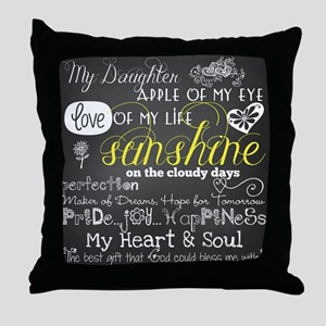 My Daughter Inspirational Throw Pillow