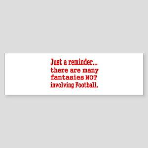 just a reminder Bumper Sticker