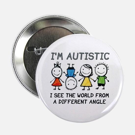 "I'm Autistic 2.25"" Button"