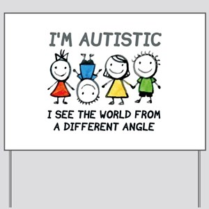 I'm Autistic Yard Sign