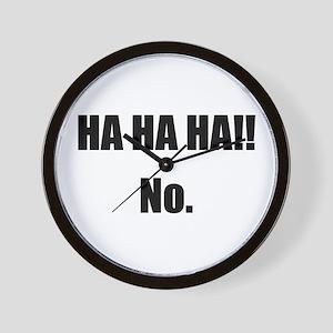 Hahaha No Wall Clock