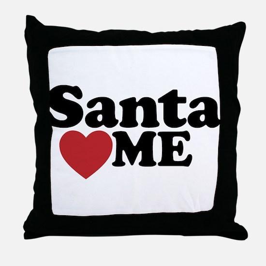 Santa Loves Me Throw Pillow