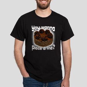 You wanna piece a me BL Dark T-Shirt