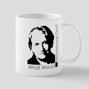 What Would Montessori Do? Mug