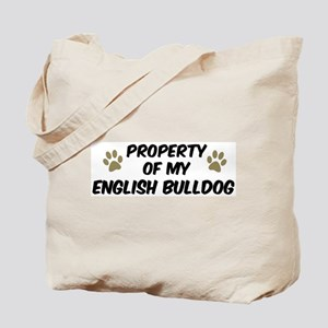 English Bulldog: Property of Tote Bag
