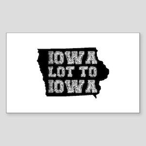 Iowa Lot To Iowa Sticker