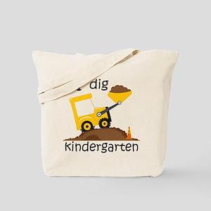 I Dig Kindergarten Tote Bag